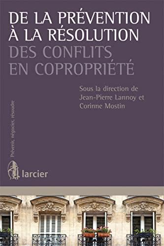 De la prévention à la résolution des conflits en copropriété: ...