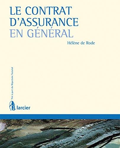 Le contrat d'assurance en général: Helene De Rode