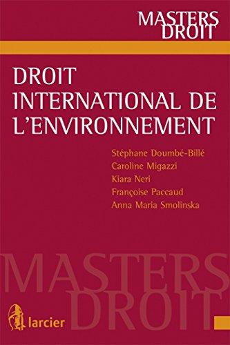 Droit international de l'environnement: Stephane Doumbe Bille