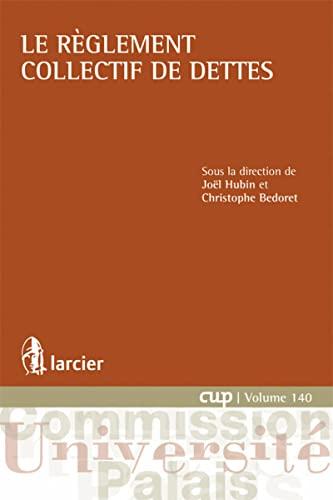Le règlement collectif de dettes: Christophe Bedoret, Joel Hubin