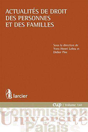 Actualités de droit des personnes et des familles: Yves Henri Leleu, Didier Pire
