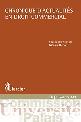 Chronique d'actualites en droit commercial: Thirion Nicolas
