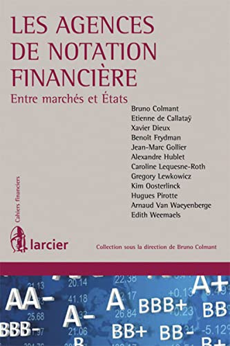 9782804462741: Les agences de notation financiere.