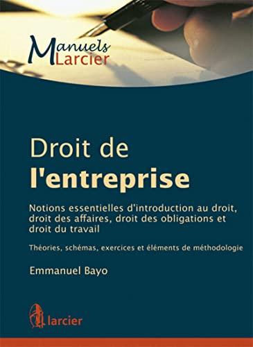 Manuel de droit de l'entreprise: Emmanuel Bayo