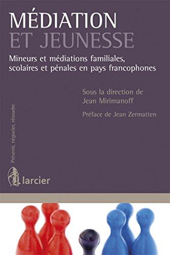 MEDIATION ET JEUNESSE: MIRIMANOFF 1RE ED 13