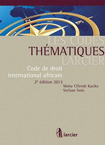 9782804465698: Code de Droit International Africain