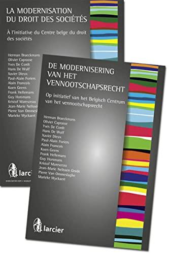 La modernisation du droit des societes. a l'initiative du centre belge du droit des societes: ...