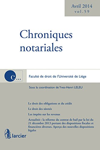 Chroniques notariales volume 59 - avril 2014