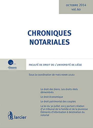 Chroniques notariales Tome 60 - Octobre 2014