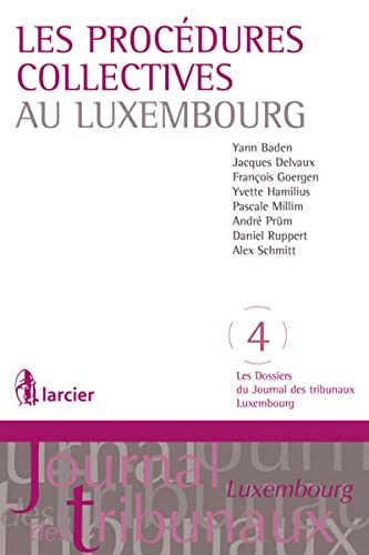 Les procédures collectives au Luxembourg
