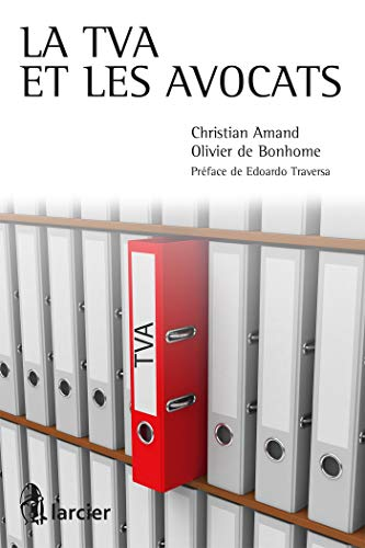La tva et les avocats: Amand Bonhome/Traver