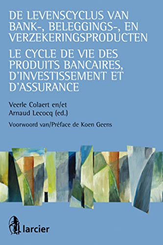 Cycle de Vie des Produits Bancaires,d'Investissement et d'Assurance (le)