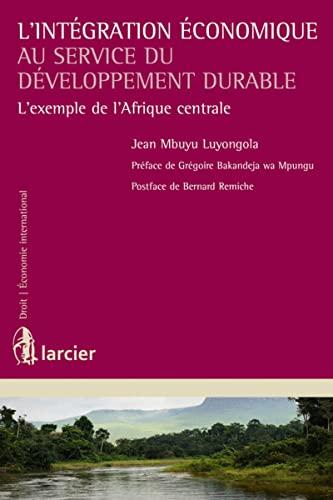 L'intégration économique au service du développement durable : L'...