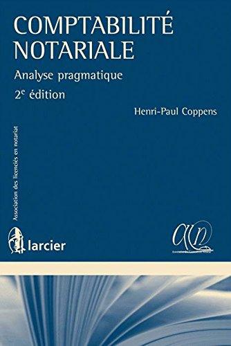 Comptabilité notariale : Analyse pragmatique
