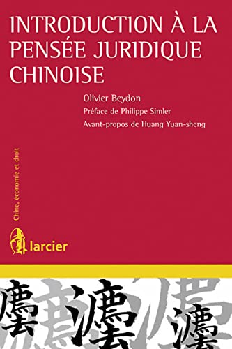 INTRODUCTION A LA PENSEE JURIDIQUE CHINO: BEYDON OLIVIER