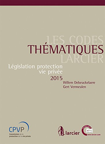Législation protection vie privée 2015