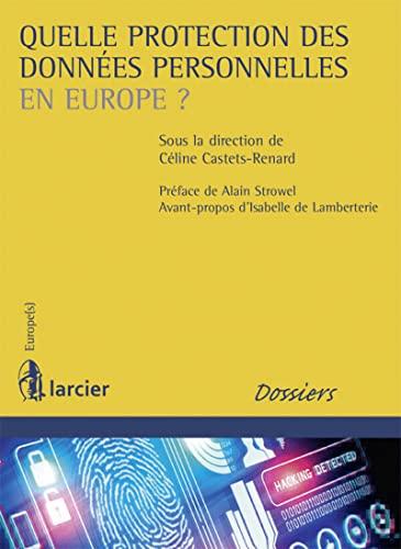 Quelle protection des données personnelles en Europe ?
