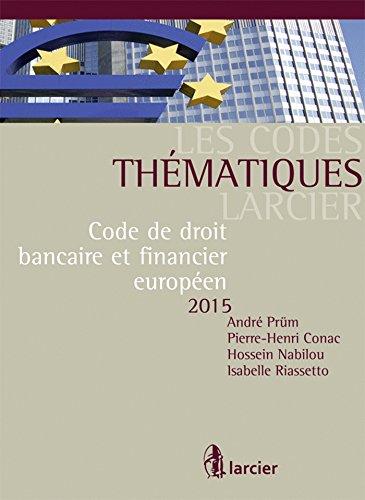 9782804484255: Code de droit bancaire et financier européen 2015