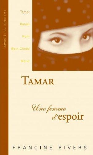 9782804501198: Tamar une Femme d'Espoir