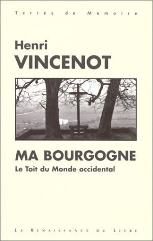 Ma Bourgogne Le toit du monde occidental
