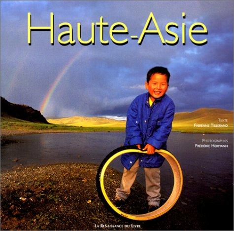 9782804604066: Haute-Asie (Collection L'esprit des lieux) (French Edition)
