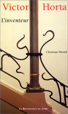 9782804605353: Victor Horta : L'Inventeur