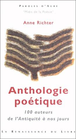 9782804605391: Anthologie poétique : 100 Auteurs de l'Antiquité à nos jours