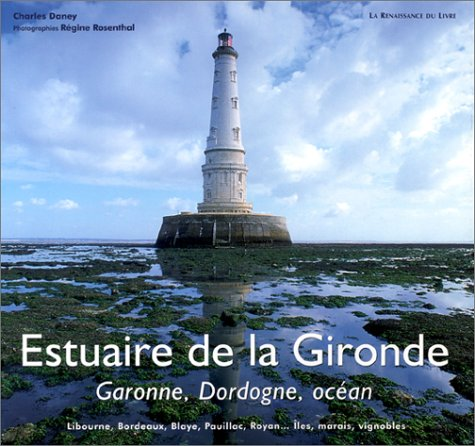 9782804606169: Estuaire de la Gironde : Garonne, Dordogne, océan