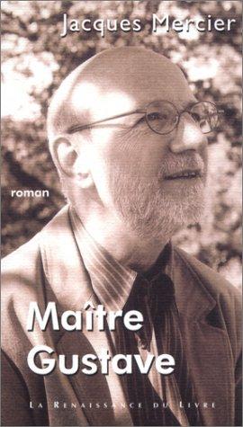 9782804606527: Ma�tre Gustave
