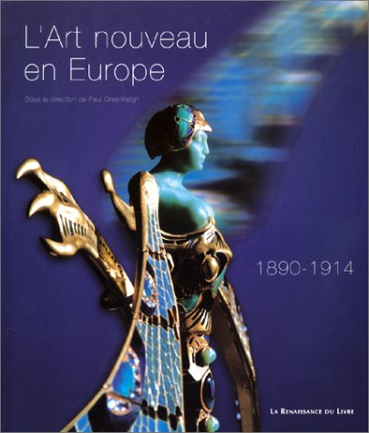 9782804606732: L'Art nouveau en Europe 1890-1914