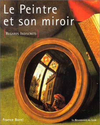 9782804606787: Le Peintre et son miroir