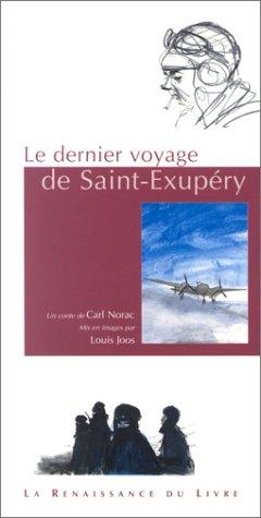 9782804606909: Le Dernier Voyage de Saint-Exupéry