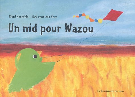 9782804608552: Un nid pour Wazou