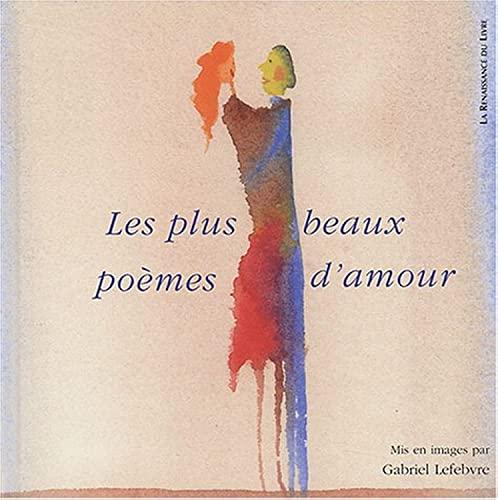 9782804608651: Les Plus Beaux Poèmes d'amour