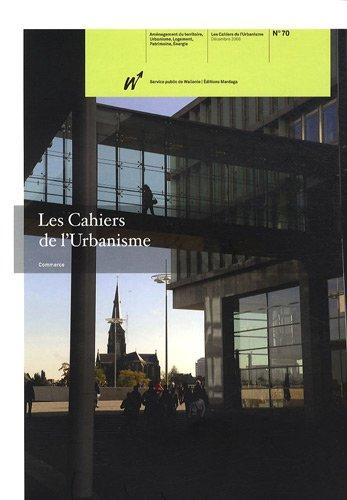 9782804700089: Les Cahiers de l'Urbanisme, N° 70 (French Edition)