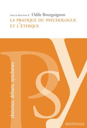 La pratique du psychologue et l'éthique: Odile Bourguignon