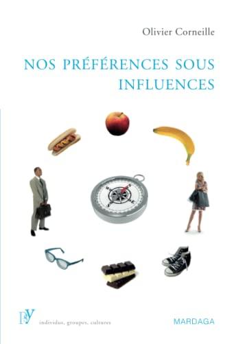 Nos préférences sous influences: Olivier Corneille