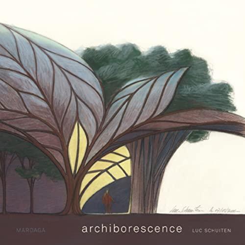archiborescence: LUC SCHUITEN