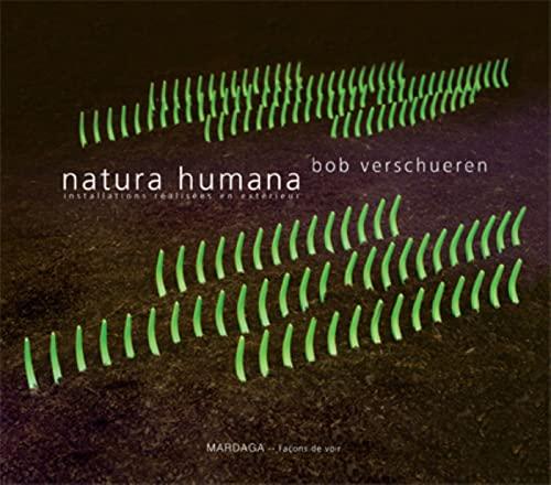 9782804700560: Natura Humana : Installations réalisées en extérieur (Façons de voir)