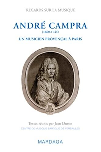 Campra et l'influence méridionale à Paris à la fin du XVII siècle:...