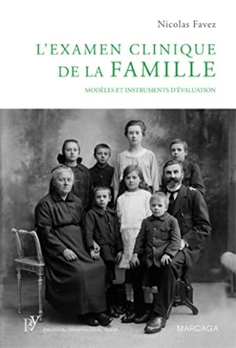 Examen clinique de la famille: Nicolas Favez