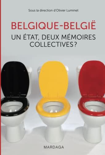Belgique-België : Un état, deux mémoires collectives ?: Olivier Luminet