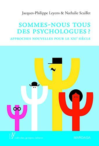 9782804701017: Sommes-nous tous des psychologues ?