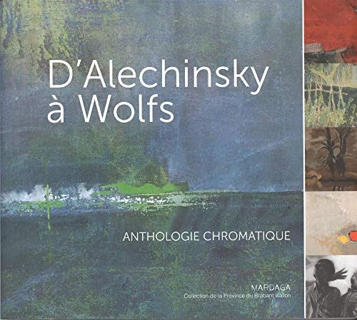 D'ALECHINSKY À WOLFS: COLLECTIF