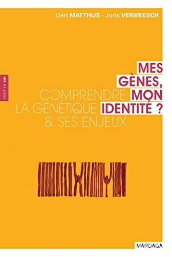 9782804702144: mes gènes, mon identité ? ; comprendre la génétique & ses enjeux