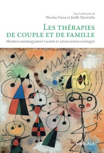 THÉRAPIES DE COUPLE ET DE FAMILLE (LES): FAVEZ NICOLAS