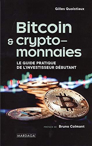 9782804707286: Bitcoin & crypto-monnaies: Le guide pratique de l'investisseur débutant