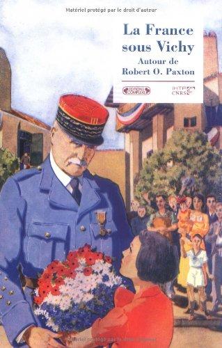 9782804800024: La France sous Vichy : Autour de Robert O. Paxton