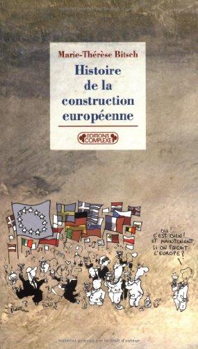 9782804800215: Histoire de la construction européenne de 1945 à nos jours
