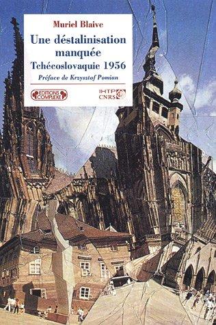 9782804800277: Une d�stalinisation manqu�e : Tch�coslovaquie 1956